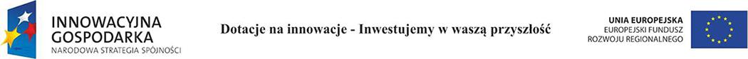 Dotacje na innowacje - Inwestujemy w wasz� przysz�o��